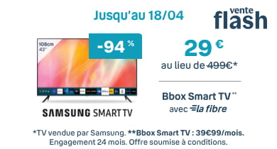 Samsung Smart TV Vente Flash | Bouygues Telecom