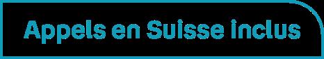 Appel en Suisse inclus - Bouygues Telecom