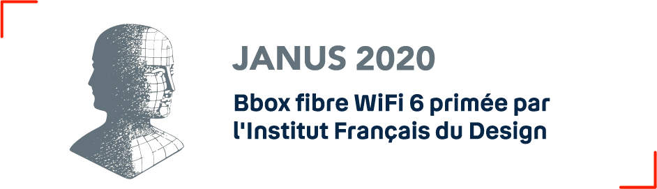 Janus 2020 - Bbox fibre WiFi 6 primée par l'institut Français du Design